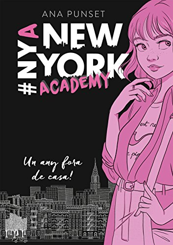 Un any fora de casa! (Sèrie New York Academy 1) (Catalan Edition) por Ana Punset