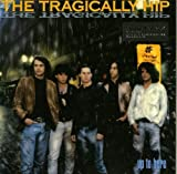 the Tragically Hip: Up to Here [Vinyl LP] (Vinyl)
