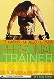 Personal trainer. Vol. A-B: Il corpo e il movimento-Lo sport. Per la Scuola media