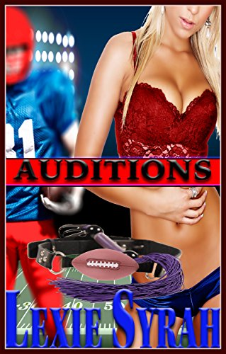 Auditions: (Sexy Cheerleaders and Football Studs in a 20 Person Group) (English Edition)
