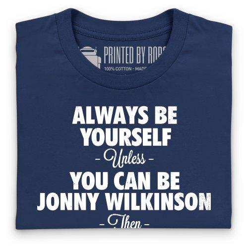 Always Be Jonny Wilkinson T-Shirt, Herren Dunkelblau