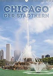 CHICAGO Der Stadtkern (Wandkalender 2019 DIN A3 hoch): Sehenswerte Höhepunkte in der Innenstadt (Monatskalender, 14 Seiten ) (CALVENDO Orte)