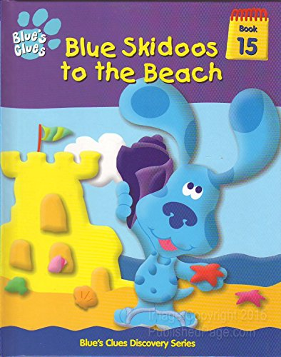 blue-skidoos-to-the-beach-blues-clues-series-edition-first