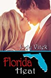 Book cover image for Florida Heat (Texas Girlfriends Book 1)