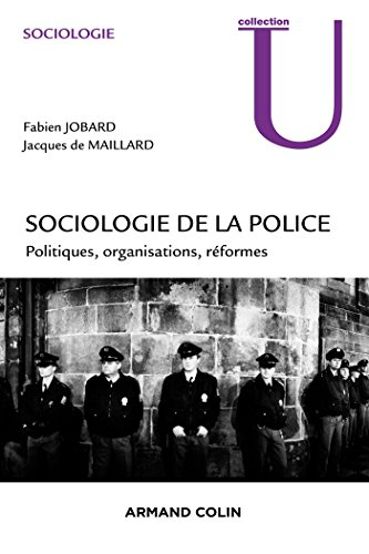 Sociologie de la police (Collection U) par Fabien Jobard