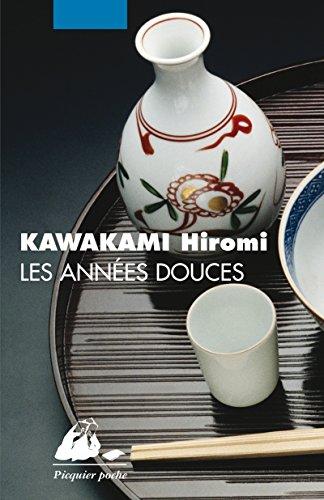 Les Années douces par Hiromi Kawakami