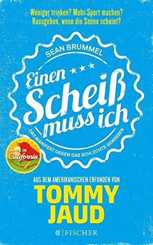 Best-selling Sean Brummel: Einen Scheiß muss ich