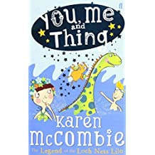 You Me and Thing 3 the Legend of the Loc Ness Lilo by Karen McCombie (August 28,2012)
