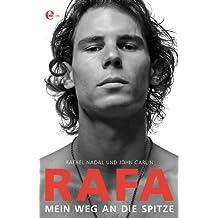 RAFA: Mein Weg an die Spitze