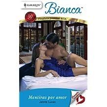 Mentiras por amor (Bianca)