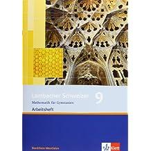 Lambacher Schweizer - Ausgabe Nordrhein-Westfalen - Neubearbeitung / Arbeitsheft plus Lösungsheft 9. Schuljahr