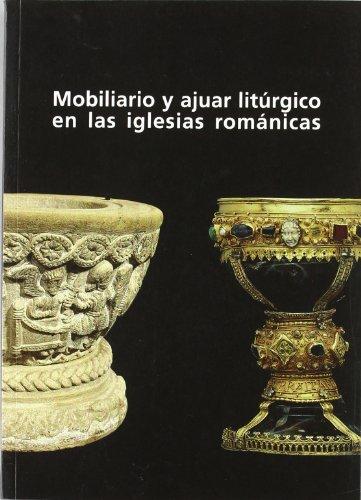 Descargar Libro Mobiliario y ajuar litúrgico en las iglesias románicas de Vv.Aa.