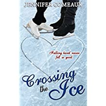 Crossing the Ice (Ice Series Book 1) (English Edition)