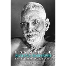 OS ENSINAMENTOS DE RAMANA MAHARSHI EM SUAS PRÓPRIAS PALAVRAS (Portuguese Edition)