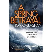 A Spring Betrayal: An Inspector Akyl Borubaev Thriller (2)