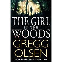 The Girl in the Woods (Waterman & Stark) by Gregg Olsen (2015-03-26)
