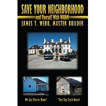 Save Your Neighborhood and Yourself with Wahm