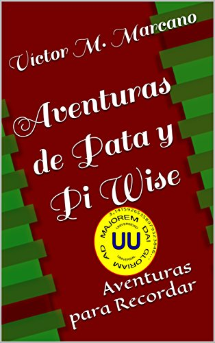 Descargar Libro Libro Aventuras de Pata y Pi Wise: Aventuras para Recordar de Víctor M. Marcano