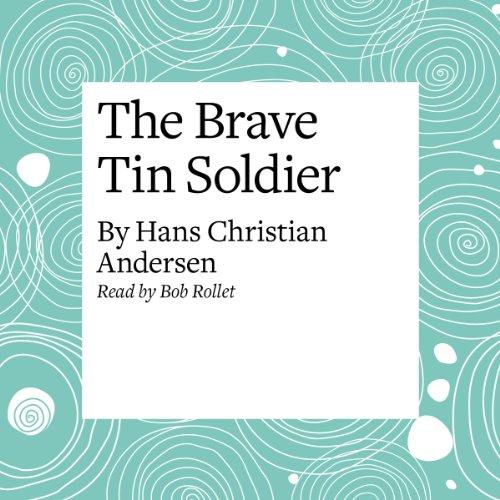 The Brave Tin Soldier  Audiolibri