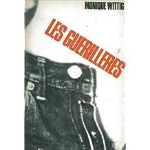 Guerilleres, The