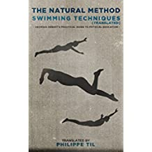 The Natural Method Swimming Techniques (English Edition)