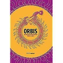ORBIS. Historia de un mundo mágico.: Tomo III. Libro 1.