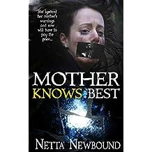 Mother Knows Best (Novella)
