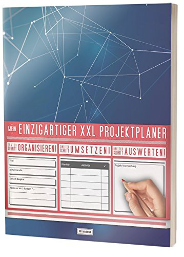 """Mein Einzigartiger XXL Projektplaner: Planen, Umsetzen, Auswerten! / 122 Seiten, Register, Kontakte uvm. / PR201 """"Geometrisch"""" / DIN A4 Softcover"""