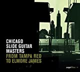 Chicago Slide Guitar Masters : From Tampa Red to Elmore James | Tampa Red (1904-1981). Compositeur