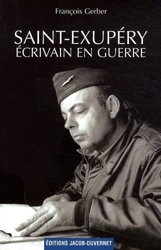 Saint Exupéry écrivain en guerre