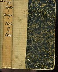 Cécile De La Folie - Prix Femina 1930