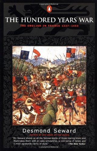 The Hundred Years War: The English in France 1337-1453 por Desmond Seward