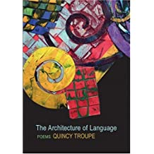 The Architecture of Language by Quincy Troupe (2006-10-01)