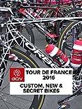 Tour De France 2016 - Custom, New & Secret Bikes [OV]