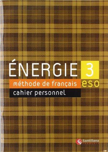 Energie, méthode de français, 3 ESO. Cahier d'exercises - 9788429498813