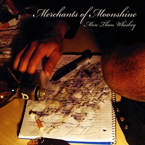 More Than Whiskey by Merchants of Moonshine