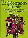 La Décoration florale