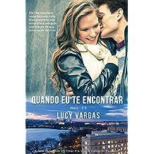 Quando Eu Te Encontrar (Ward 0.5) (Portuguese Edition)