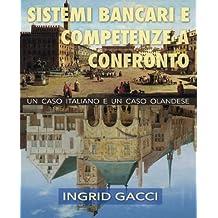 Sistemi Bancari e Competenze a Confronto: un caso italiano e un caso olandese