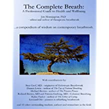 The Complete Breath: A Professional Guide to Health and Wellbeing (English Edition)
