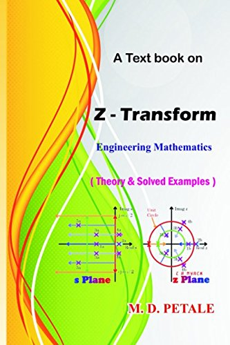 Z - Transform: Theory & Solved Examples (Engineering Mathematics)