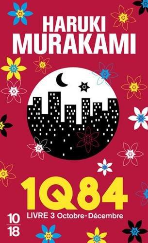 1Q84, Livre 3 par Haruki Murakami
