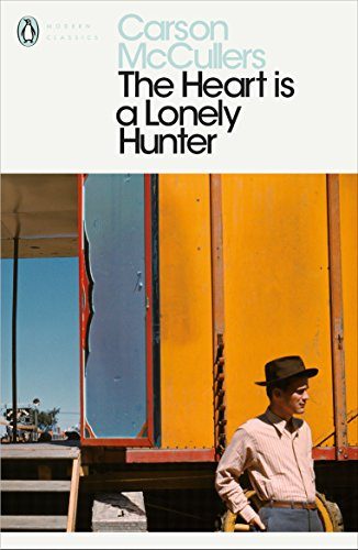 The Heart is a Lonely Hunter (Penguin Modern Classics) por Carson McCullers
