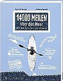 14000 Meilen über das Meer: Mit dem Kajak über den Atlantik