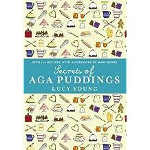 Secrets of Aga Puddings