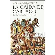 La caída de Cartago (Grandes Batallas)