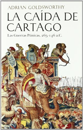 Portada del libro La caída de Cartago (Grandes Batallas)