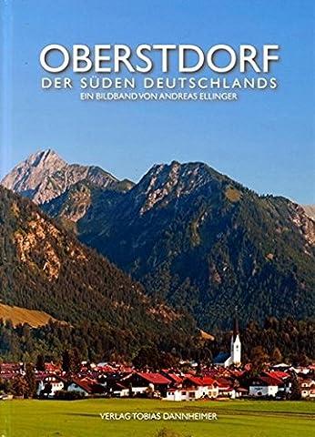 Oberstdorf: Der Süden Deutschlands (Trachten Deutschland)