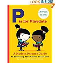 P is for Playdate: A Modern Parent's Guide (Journal)