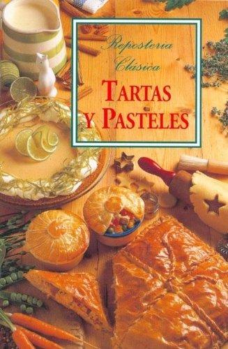 Tartas y Pasteles (Reposteria Clasica)